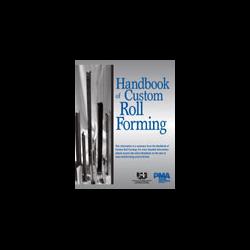 Handbook of Custom Roll Forming